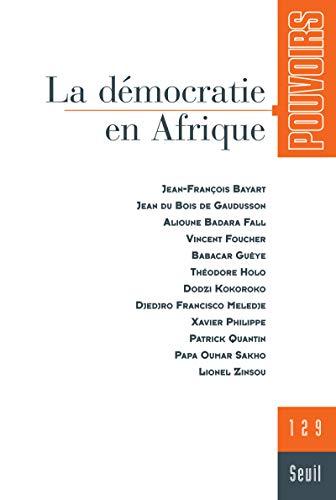 9782020986748: Pouvoirs, N° 129 : La démocratie en Afrique