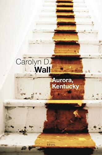 Aurora, Kentucky: Wall, Carolyn D.