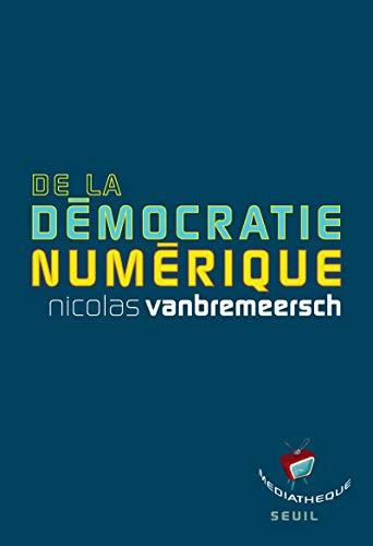 9782020987998: de la démocratie numérique