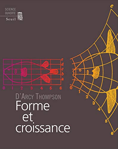 Forme et croissance (French Edition): D'Arcy Wentworth Thompson