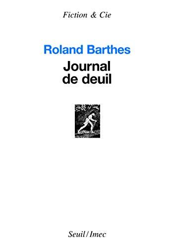 Journal de deuil: Barthes, Roland