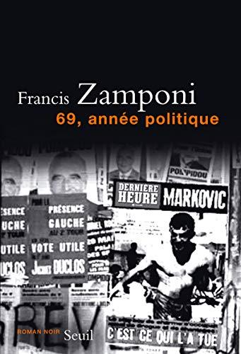 69, année politique: Zamponi, Francis