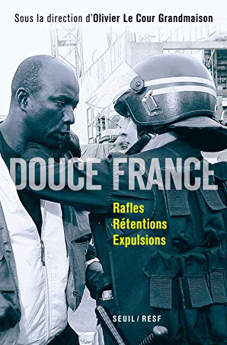 9782020990165: Douce France. Rafles, rétentions, expulsions
