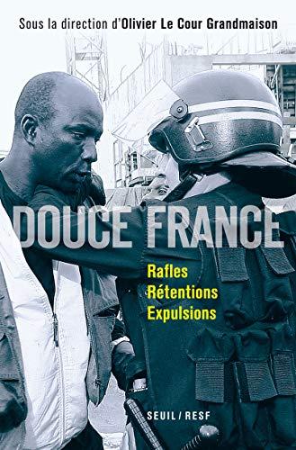 9782020990165: Douce France : Rafles, rétentions, expulsions