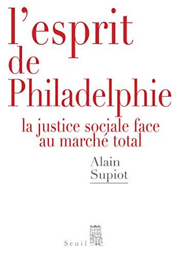 9782020991032: L'Esprit de Philadelphie. La justice sociale face au marché total