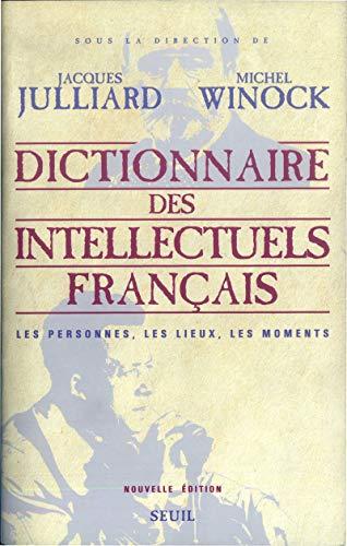 9782020992053: Dictionnaire des intellectuels fran�ais : Les personnes, les lieux, les moments