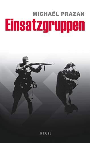 9782020992909: Einsatzgruppen (French Edition)