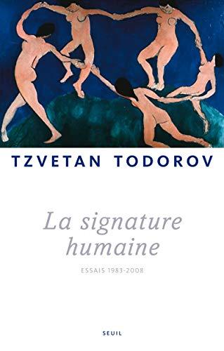 Signature humaine (La): Todorov, Tzvetan