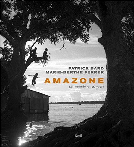 9782020993722: Amazone : Un monde en suspens