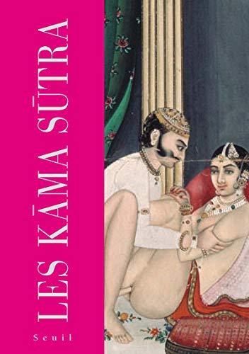 Les Kama Sutra: Vatsyayana