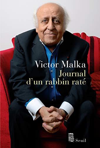 Journal d'un rabbin raté: Malka, Victor