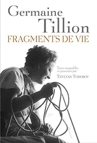 Fragments de vie (French Edition): Germaine Tillion