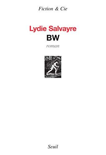 BW: Salvayre, Lydie