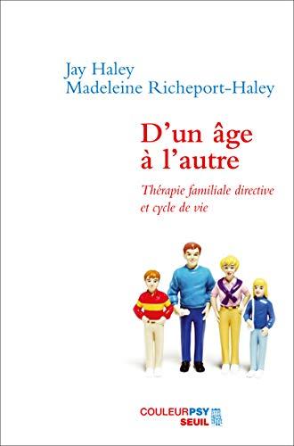 D'un âge à l'autre (French Edition): Jay Haley