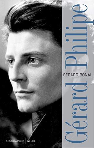 Gérard Philipe [nouvelle édition]: Bonal, Gérard