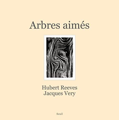 Arbres aimés (French Edition): Hubert Reeves
