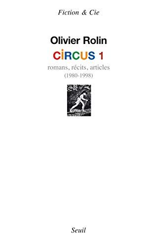 Circus, t. 01: Rolin, Olivier