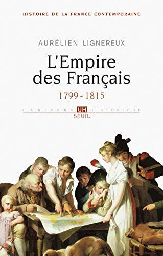 9782021000832: Histoire de la France contemporaine : Tome 1, L'Empire des Français 1799-1815