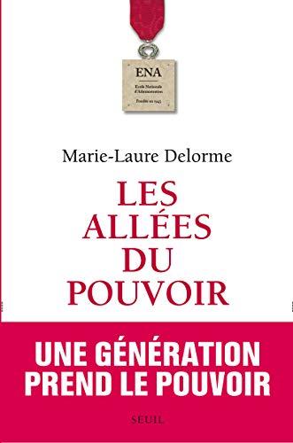 Allées du pouvoir (Les): Delorme, Marie-Laure