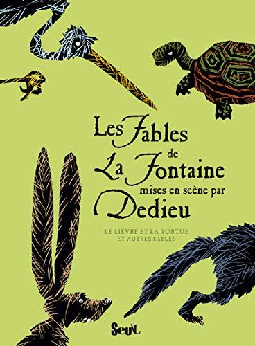 Fables de La Fontaine par Dedieu: Dedieu, Thierry