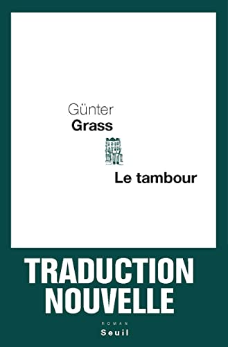 Le tambour (French Edition): Günter Grass