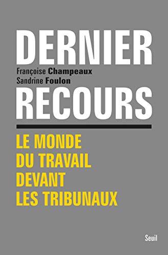 Dernier recours: Champeaux, Fran�oise