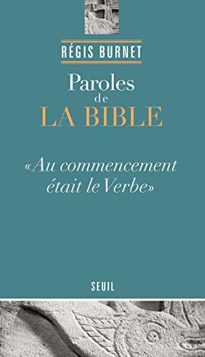 PAROLES DE LA BIBLE AU COMMENCEMENT ETAI: BURNET REGIS
