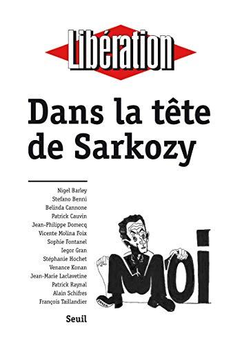 Dans la tête de Sarkozy: Collectif