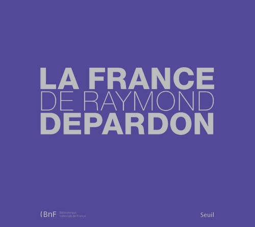 9782021009941: La France De Raymond Depardon Fl (French Edition)