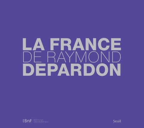 9782021009941: La France De Raymond Depardon Fl (French Edition)