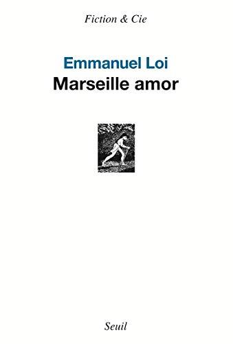 Marseille amor: Loi, Emmanuel
