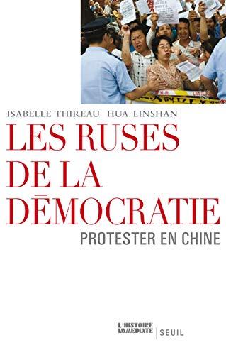 Ruses de la démocratie (Les): Thireau, Isabelle