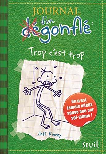 Journal D'Un Degonfle Tome 3 - Trop C'est Trop (Diary of a Wimpy Kid) (French Edition): ...