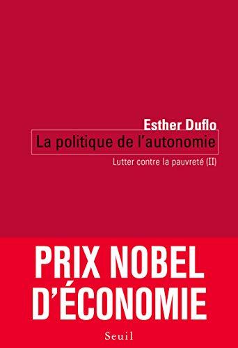 Politique de l'autonomie (La): Duflo, Esther