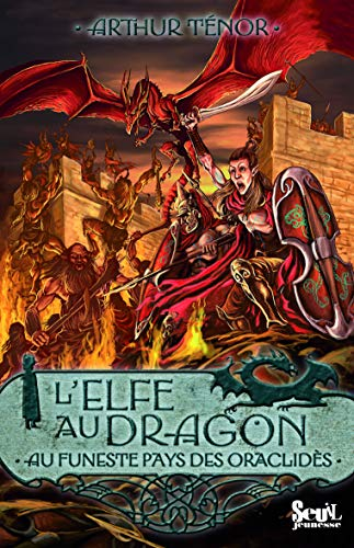 Elfe au dragon (L'), t. 04: T�nor, Arthur