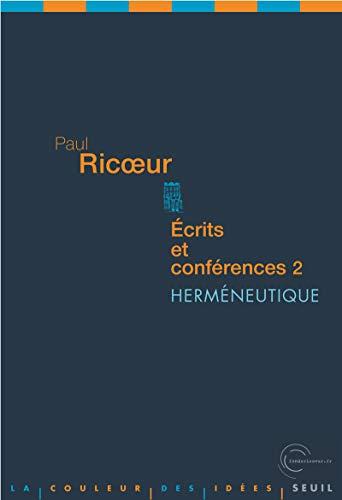 Ecrits et conférences, t. 02: Ricoeur, Paul