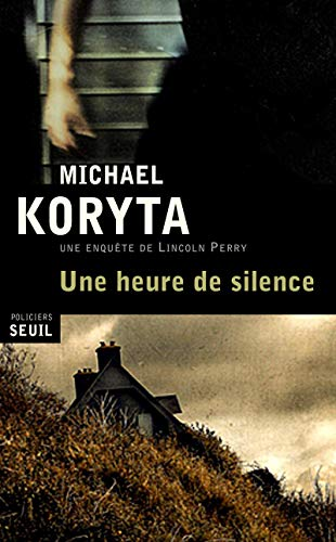 Heure du Silence (l'): Koryta Michael