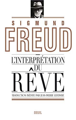 Interprétation du rêve (L'): Freud, Sigmund
