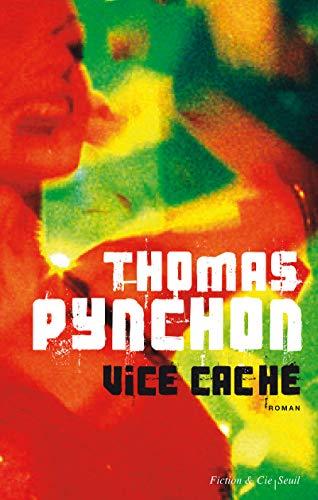 Vice caché: Thomas Pynchon