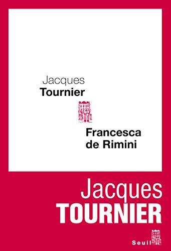 Francesca de Rimini: Jacques Tournier