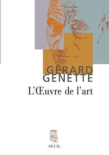 L'oeuvre de l'art (French Edition): Gérard Genette