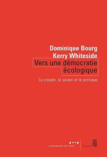 Vers une démocratie écologique: Bourg, Dominique
