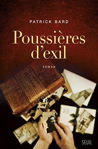 Poussières d'exil: Bard, Patrick
