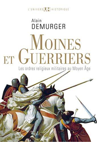 Moines et guerriers: Demurger, Alain