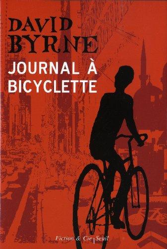 Journal à bicyclette: Byrne, David