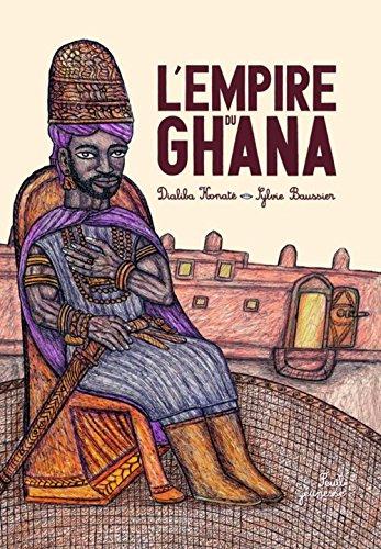9782021029420: La Fabuleuse Histoire de l'Empire du Ghana (French Edition)