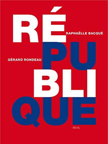 République: Bacqu�, Rapha�lle