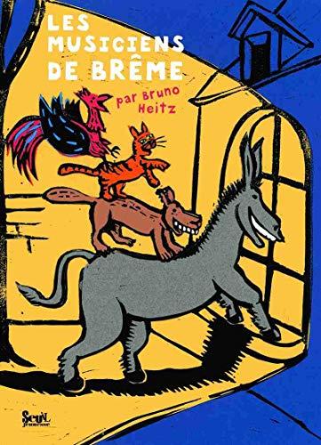 Musiciens de Brême (Les): Heitz, Bruno
