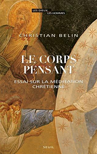 CORPS PENSANT -LE-: BELIN CHRISTIAN