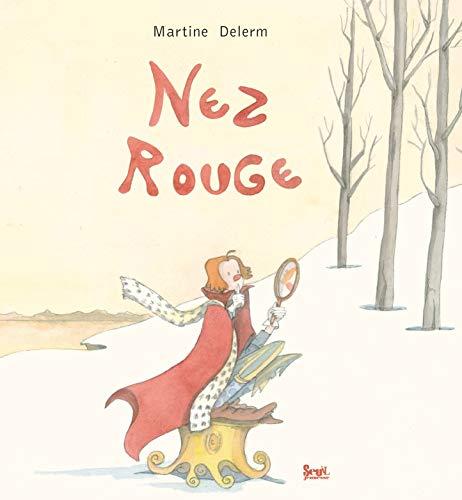 Nez rouge: Delerm, Martine